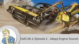 Half-Life 2: Episode 2 - Jalopy Engine Sounds
