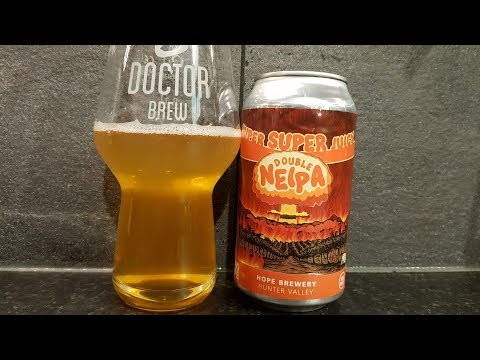 Hope Brewery Super Super Juicy Double NEIPA | Australian Craft Beer Review