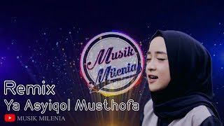 Download Lagu DJ Remix Ya Asyiqol Musthofa - Sabyan | Musik Remix Terbaru 2019 mp3