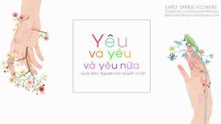 [Lyrics] Yêu và yêu và yêu nữa - Nguyên Hà | Quyến rũ OST