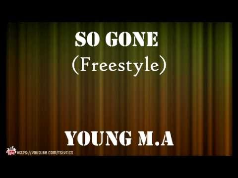 young ma so gone lyrics