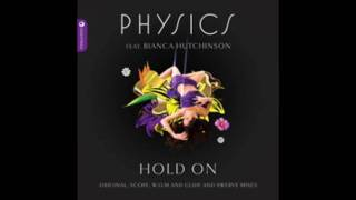 Physics - Hold On (Scope Luxurious Dub Mix)