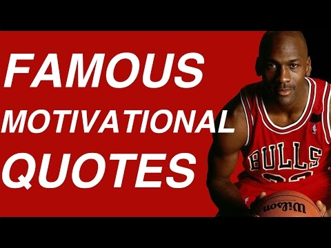 Famous Motivational Quotes (Positive Motivational Quotes About Life)