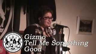 Gizmo - Tell Me Something Good
