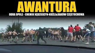 AWANTURA: Odra Opole vs. Chemik Kędzierzyn-Koźle & Raków Częstochowa