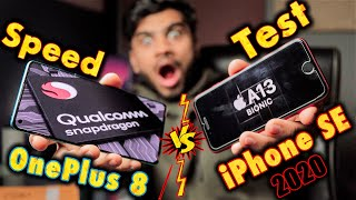 OnePlus 8 vs iPhone SE 2020 {A13 Bionic vs SD865} Speed Test -VERY SHOCKING  🤯🤯 (Apple Fanboy 😒)