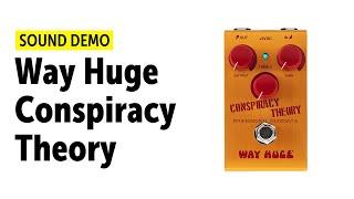 Way Huge - Conspiracy Theory - Sound Demo (no talking)