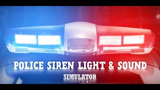 Police siren light & sound - Android
