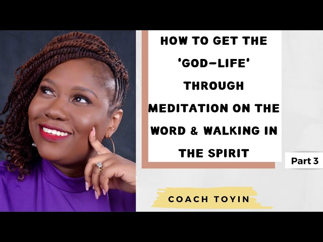 Keys to the God-life: Meditate on the Word and Walk in the Spirit (Video 3 of 4)