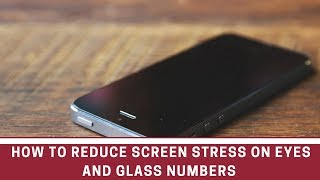How to reduce glass numbers and improve eyesight