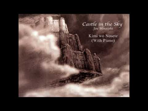 Castle in the Sky / Kimi wo Nosete (With Piano)