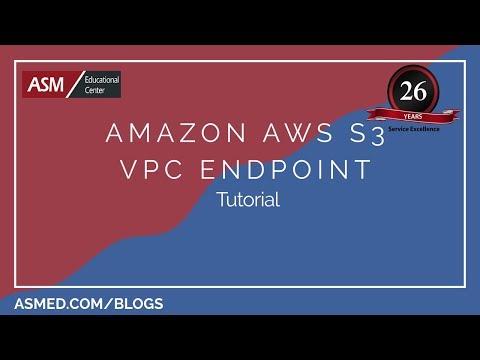 Amazon AWS S3 VPC Endpoint Tutorial