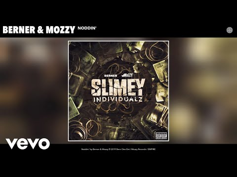 Berner, Mozzy - Noddin' (Audio)