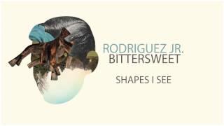 Rodriguez Jr. - Shapes I See - mobileeCD 013