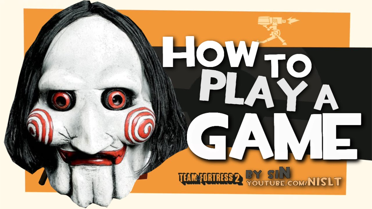 tf2 how to play a game fun youtube