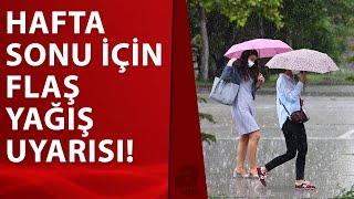 Hava durumu nasıl olacak? Meteoroloji'den İstanbul'a sağanak uyarısı!
