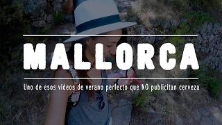MALLORCA - Uno de esos videos de verano perfecto que NO publicitan cerveza