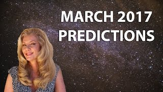March Predictions 2017: Chaos to Acceptance, Our Ultimate Healing