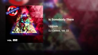Is Somebody There