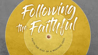 Following the Faithful - Elijah