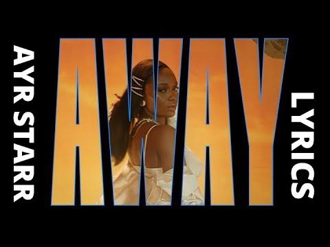 Ayra Starr – Away (Official Lyric Video)  | bassyNAIJA