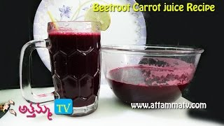 Beetroot and Carrot Juice recipe In Telugu .:: by Attamma TV ::.