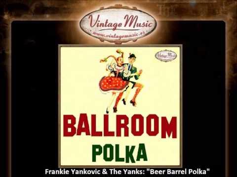 Frankie Yankovic & The Yanks   Beer Barrel Polka