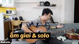 Âm giai và áp dụng vào solo rất hiệu quả! 😏