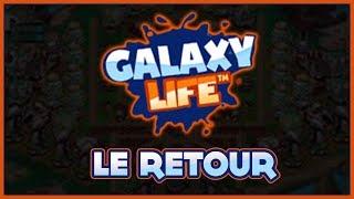GALAXY LIFE LE RETOUR ?! GALAXY LIFE BACK ?!