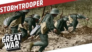 Stormtrooper - German Special Forces of WW1 I THE GREAT WAR Special