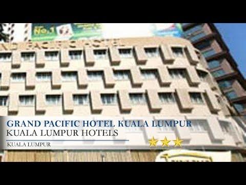 Grand Pacific Hotel Kuala Lumpur - Kuala Lumpur Hotels, Kuala Lumpur