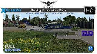 [X-Plane] SimCoders Reality Expansion Pack for Carenado CT210M Centurion   Full Review