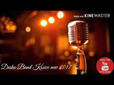 Desko Band Košice New 2017 Full Album