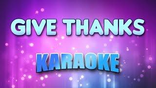 Give Thanks (Karaoke & Lyrics)