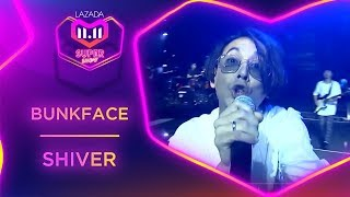 Shiver | BunkFace | #MyLazada1111