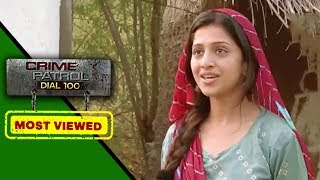 Best of Crime Patrol - Bhoj