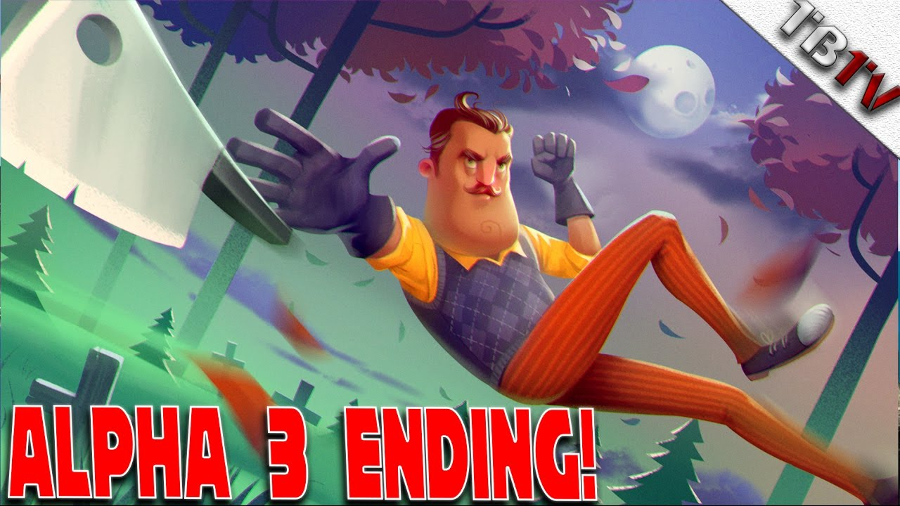 Hello Neighbor Alpha 3 Ending Let The Creeping Commence