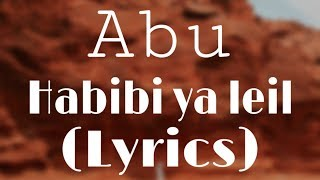 Abu - Habibi Ya Leil |  2019 | ابو - حبيبي يا ليل