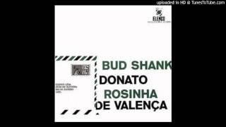 Um Abraço no Bonfá - Bud Shank, João Donato, Rosinha de Valenca, Tiao Neto, Chico Batera