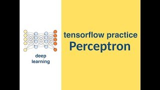 [deep learning] perceptron in tensorflow