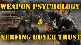 CROSSOUT - WEAPON PSYCHOLOGY & NERFING BUYER TRUST