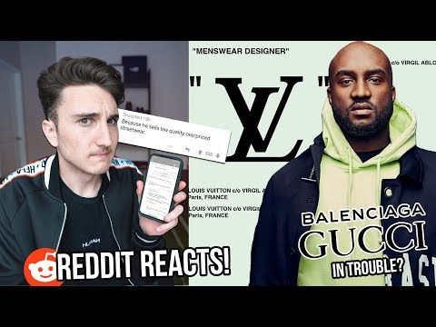 VIRGIL ABLOH TO LOUIS VUITTON! (GUCCI DEAD?!) *Reddit Reacts