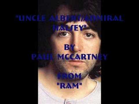 """Uncle Albert/Admiral Halsey"" By Paul McCartney"