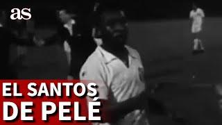 Así era el Santos de Pelé, el fútbol brasileño en esencia | Diario As