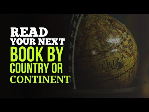 Read Your Next Book by Country or Continent - Travel the World Through Books
