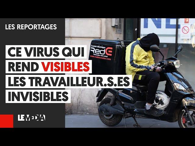 COVID-19 : CE VIRUS QUI REND VISIBLE LES TRAVAILLEUR.S.ES INVISIBLES