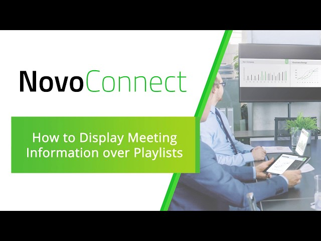 NovoConnect: How to Display Meeting Information over Playlists