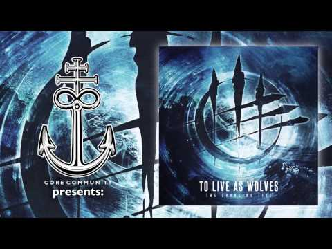 To Live As Wolves - The Changing Tide [Full EP]