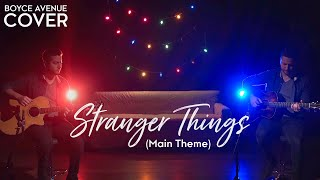 Stranger Things (Main Theme) (Boyce Avenue acoustic cover) on Spotify & iTunes