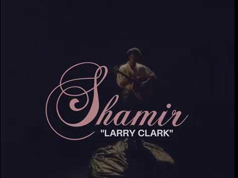 Shamir - Larry Clark [Official Video]